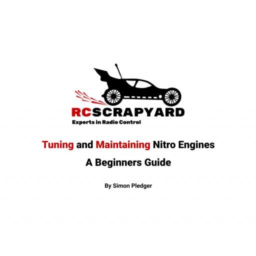 RCScrapyard - Tuning & Maintaining Nitro Engines - A Beginners Guide